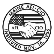 Endorsed by the Maine AFL-CIO