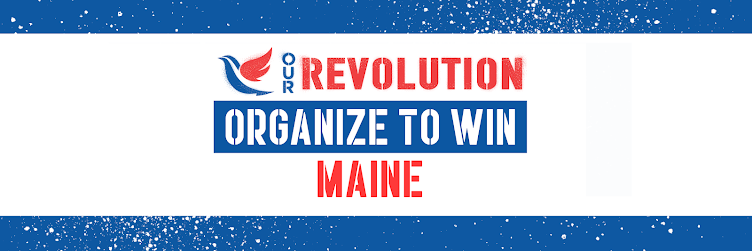 Endorsed by Our Revolution Maine